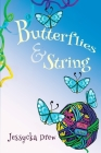 Butterflies and String Cover Image