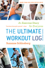 The Ultimate Workout Log: An Exercise Diary for Everyone Cover Image
