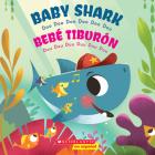 Baby Shark / Bebé Tiburón (Bilingual): Doo Doo Doo Doo Doo Doo / Duu Duu Duu Duu Duu Duu Cover Image