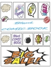 Comic Book Notebook For Kids: Create Your Own Comics, Comic Book Strip Templates For Drawing: Super Hero Comics (Draw Your Own Comic Book For Kids) Cover Image