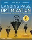 Landing Page Optimization: The Definitive Guide to Testing and Tuning for Conversions Cover Image
