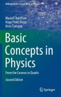 Basic Concepts in Physics: From the Cosmos to Quarks (Undergraduate Lecture Notes in Physics) Cover Image