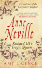 Anne Neville: Richard III's Tragic Queen Cover Image