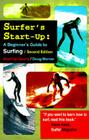 Surfer's Start-Up: A Beginner's Guide to Surfing (Start-Up Sports series) Cover Image