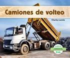 Camiones de Volteo = Dump Trucks (Maquinas de Construccion) Cover Image