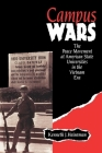Campus Wars: The Peace Movement at American State Universities in the Vietnam Era Cover Image