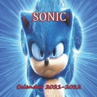 Sonic Calendar 2021-2022: MONTHLY WALL CALENDAR 18 MONTHS GLOSSY PAPER -8.5x8.5 in-January of 2021 -june of 2022 planner -kids, students, sonic Cover Image