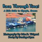 Race Through Time! Kid's Guide to Olympia, Greece Cover Image