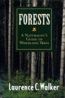 Forests: A Naturalist's Guide to Woodland Trees Cover Image