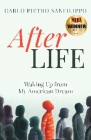 AfterLIFE: Waking Up from My American Dream Cover Image