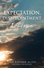 Expectation, Disappointment & Hope Cover Image