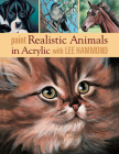 Paint Realistic Animals in Acrylic with Lee Hammond Cover Image