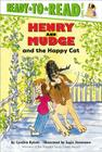 Henry and Mudge and the Happy Cat: Ready-to-Read Level 2 (Henry & Mudge) Cover Image