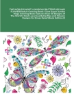 THE WORLD'S MOST LUXURIOUS BUTTERFLIES AND FLOWERS!Adult Coloring Book: Giant Super Jumbo Mega Coloring Book Features Over 30 Designs of The World's M Cover Image