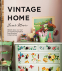 Vintage Home: Stylish ideas and over 50 handmade projects from furniture to decorating Cover Image
