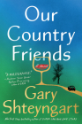 Our Country Friends: A Novel Cover Image