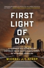 First Light of Day: A Cautionary Tale of Our Future Written by One of Today's Leading Experts on Technology Innovation Cover Image