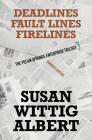 The Pecan Spring Enterprise Trilogy: Deadlines, Fault Lines, Fire Lines Cover Image
