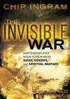 The Invisible War Study Guide: What Every Believer Needs to Know about Satan, Demons, and Spiritual Warfare Cover Image