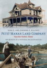 Petit Manan Land Company Near Bar Harbor, Maine: The Making of a National Wildlife Refuge Cover Image
