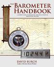 The Barometer Handbook: A Modern Look at Barometers and Applications of Barometric Pressure Cover Image