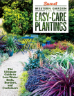 Sunset Western Garden Book of Easy-Care Plantings: The Ultimate Guide to Low-Water Beds, Borders, and Containers Cover Image