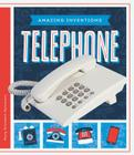 Telephone (Amazing Inventions) Cover Image
