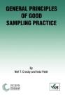 General Principles of Good Sampling Practice: Rsc (Valid Analytical Measurement #1) Cover Image