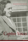 Captive Voices: New and Selected Poems, 1960-2008 (Southern Messenger Poets) Cover Image