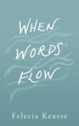 When Words Flow Cover Image