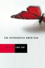 The Hyphenated American: Four Plays: Red, Scissors, a Beautiful Country, and Wonderland Cover Image