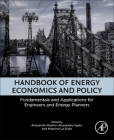 Handbook of Energy Economics and Policy: Fundamentals and Applications for Engineers and Energy Planners Cover Image