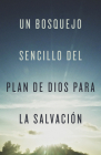 A Simple Outline of God's Way of Salvation (Spanish, Pack of 25) Cover Image