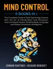 Mind Control: 6 Books in 1: The Complete Guide to Dark Psychology Secrets, NLP, the Art of Manipulation and Persuasion. How to Analy Cover Image