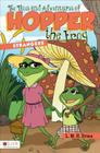The Tales and Adventures of Hopper the Frog: Strangers Cover Image