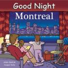 Good Night Montreal (Good Night Our World) Cover Image