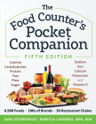 The Food Counter's Pocket Companion, Fifth Edition: Calories, Carbohydrates, Protein, Fat, Fiber, Sodium, Iron, Calcium, Vitamin D, and More Cover Image