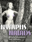 Nymphs and Naiads: Beauty Unadorned and Outdoors (Stephen Glass Collection) Cover Image