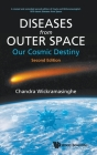 Diseases from Outer Space - Our Cosmic Destiny (Second Edition) Cover Image