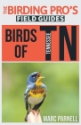 Birds of Tennessee (The Birding Pro's Field Guides) Cover Image