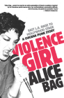 Violence Girl: East L.A. Rage to Hollywood Stage, a Chicana Punk Story Cover Image