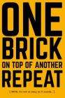 Builders Quotation Notebook: A Workbook for New Projects or New Clients: One Brick on Top of Another. Repeat. How Hard Can It Be? Cover Image
