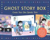 Ghost Story Box: Create Your Own Spooky Tales Cover Image