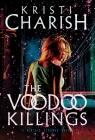 The Voodoo Killings: A Kincaid Strange Novel (Kincaid Strange Series, The #1) Cover Image