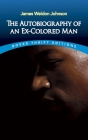 The Autobiography of an Ex-Colored Man (Dover Thrift Editions) Cover Image