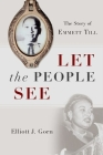 Let the People See: The Story of Emmett Till Cover Image