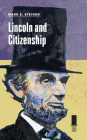 Lincoln and Citizenship (Concise Lincoln Library) Cover Image