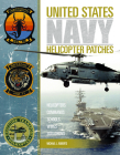 United States Navy Helicopter Patches: Helicopters - Commands - Schools - Wings - Squadrons Cover Image