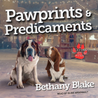 Pawprints & Predicaments (Lucky Paws Petsitting Mystery #3) Cover Image