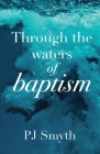 Through the waters of baptism Cover Image